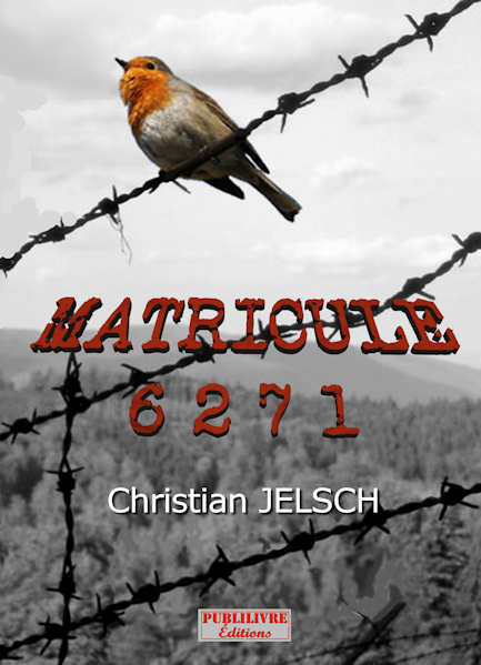 Photo recto du livre:Matricule 6271 par Christian Jelsch