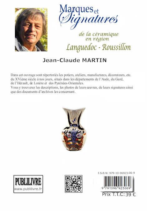 Livre verso de Jean-Claude MARTIN: Marques et signatures dede la céramique en région Languedoc-Roussillon.