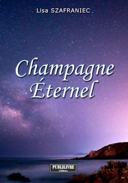 Photo recto du livre: Champagne Éternel par Lisa Szafraniec