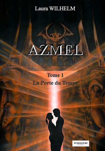 Photo recto du livre:AZMEL Tome 1 :La porte du temps par Laura Wilhelm