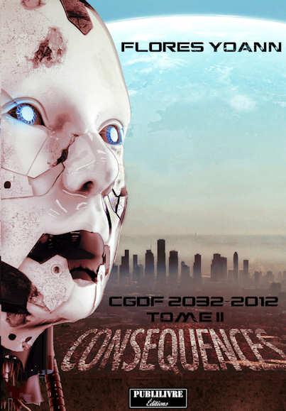 Photo recto du livre: CGDF 2032-2012 - tome 2 : Conséquences